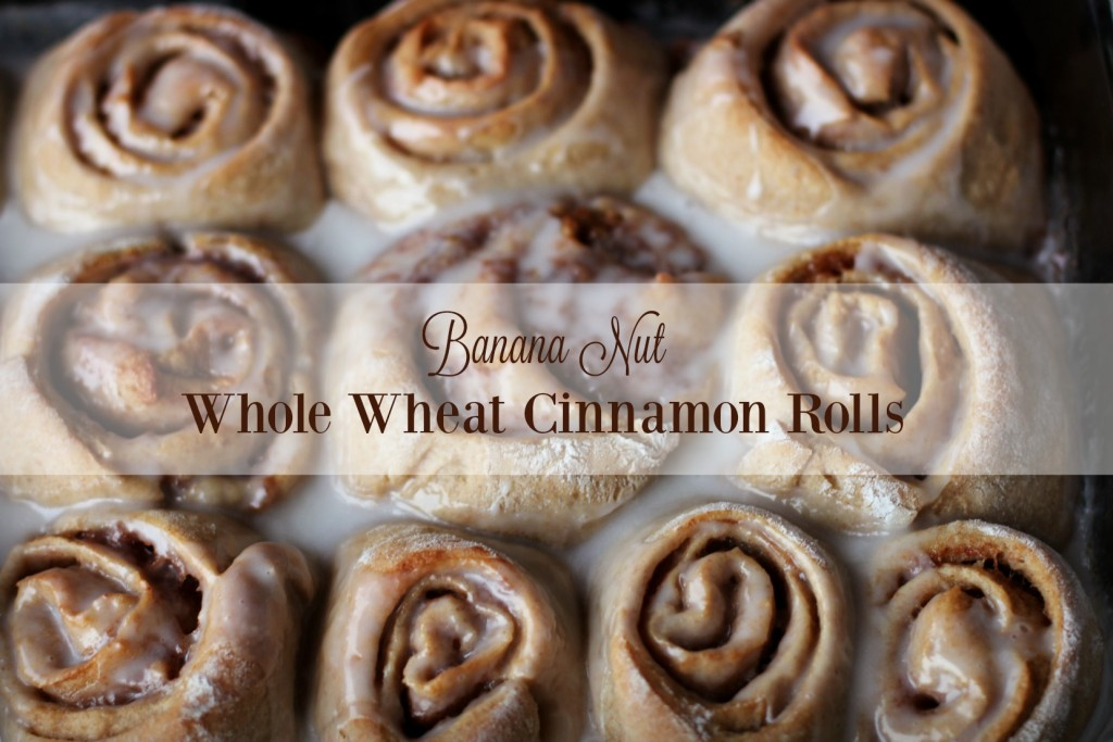 Banana Nut Whole Wheat Cinnamon Rolls-Yum!