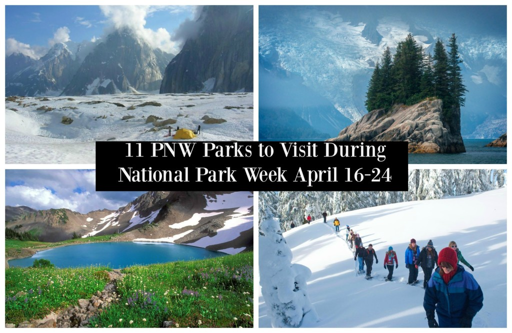 11 PNW Parks to Visit During National Park Week