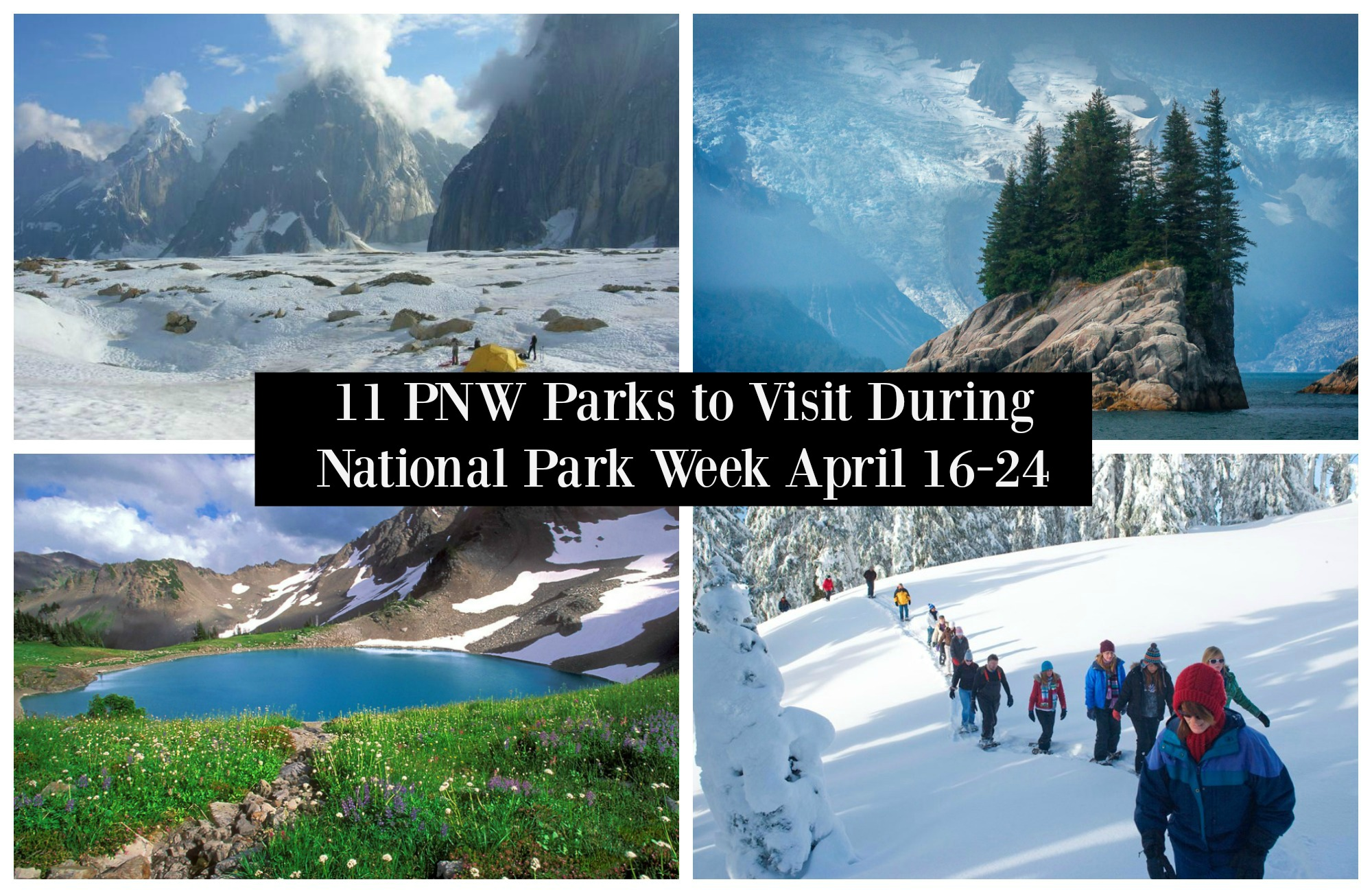 11 PNW Parks to Visit During National Park Week – Northwest ...