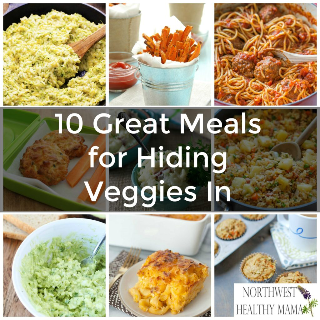 10 Great Meals for Hiding Veggies In