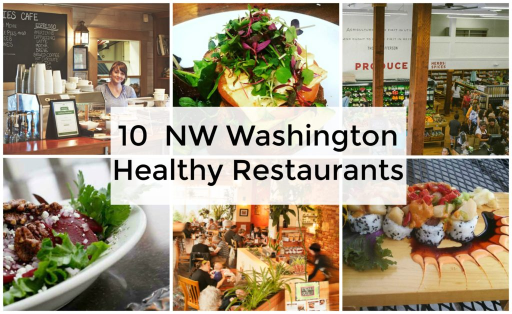 10 NW WA Healthy Restaurants