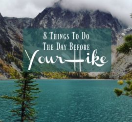 8-things-to-do-the-day-before-your-hike